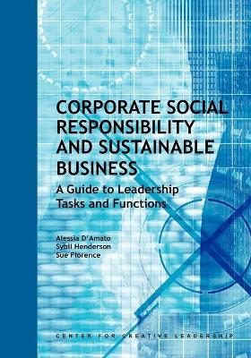 Corporate Social Responsibility and Sustainable Business: A Guide to Leadership Tasks and Functions