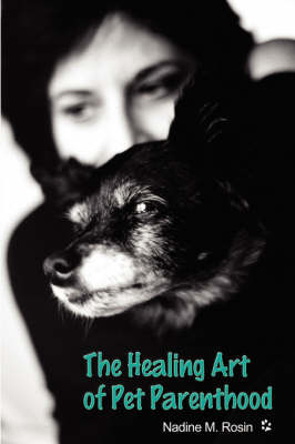 The Healing Art of Pet Parenthood