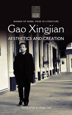 Gao Xingjian: Aesthetics and Creation