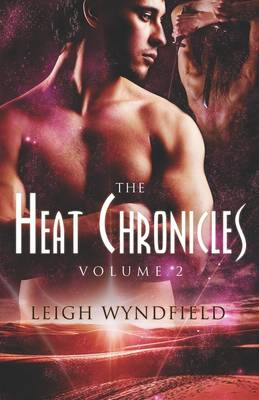 The Heat Chronicles Volume 2