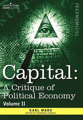 Capital: A Critique of Political Economy - Vol. II: The Process of Circulation of Capital