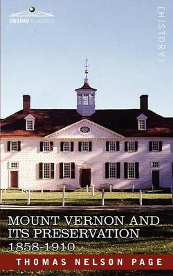 Mount Vernon and Its Preservation: 1858-1910