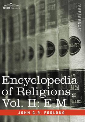 Encyclopedia of Religions - In Three Volumes, Vol. II: E-M