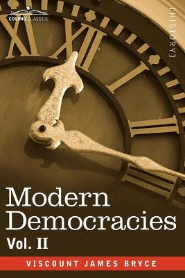 Modern Democracies - In Two Volumes, Vol. II