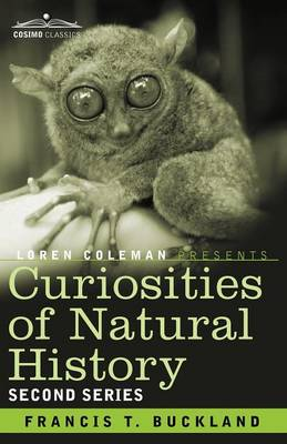 Curiosities of Natural History, in Four Volumes: Second Series