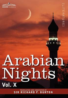 Arabian Nights, in 16 Volumes: Vol. X