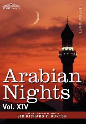 Arabian Nights, in 16 Volumes: Vol. XIV