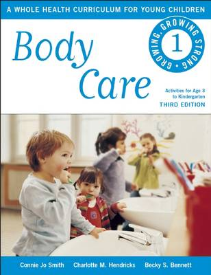 Body Care: A Whole Health Curriculum for Young Children
