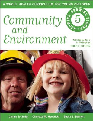 Community and Environment: A Whole Health Curriculum for Young Children