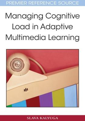 Managing Cognitive Load in Adaptive Multimedia Learning