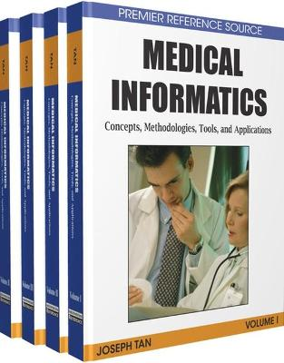 Medical Informatics: Concepts, Methodologies, Tools, and Applications