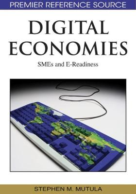 Digital Economies: SMEs and E-readiness