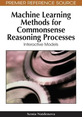 Machine Learning Methods for Commonsense Reasoning Processes: Interactive Models