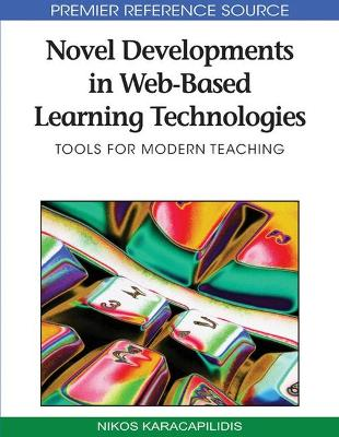 Novel Developments in Web-based Learning Technologies: Tools for Modern Teaching