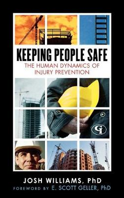 Keeping People Safe: The Human Dynamics of Injury Prevention