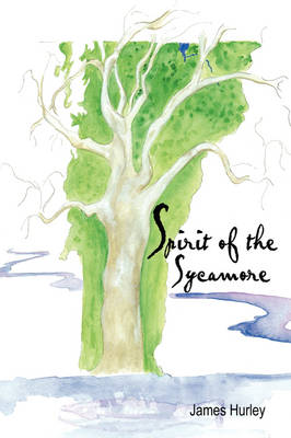 Spirit of the Sycamore