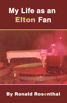 My Life as an Elton Fan