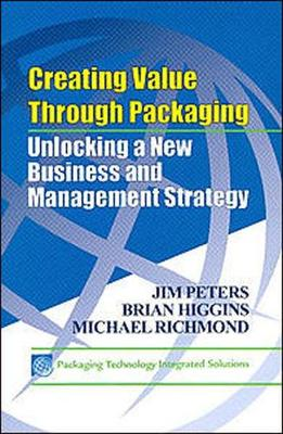 Creating Value Through Packaging: Unlocking a New Business and Management Strategy