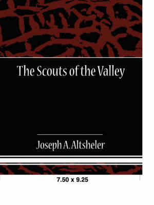 The Scouts of the Valley