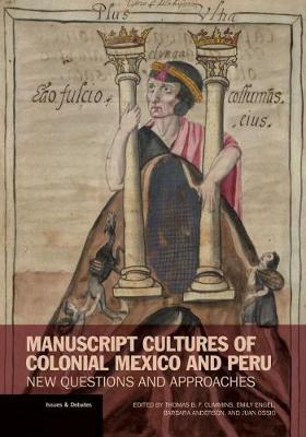 Manuscript Cultures of Colonial Mexico and Peru - New Questions and Approaches