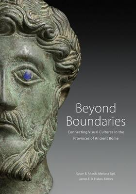 Beyond Boundaries - Connecting Visual Cultures in the Provinces of Ancient Rome