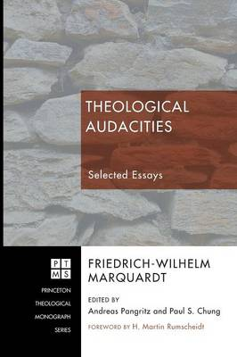Theological Audacities: Selected Essays