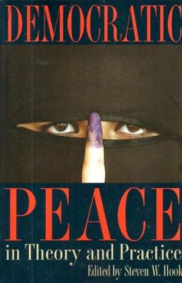 Democratic Peace in Theory and Practice