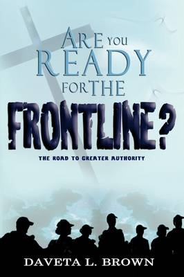 Are You Ready for the Frontline?