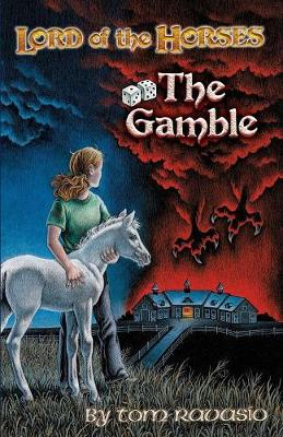Lord of the Horses - The Gamble
