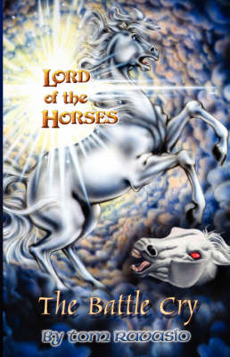 Lord of the Horses - The Battle Cry