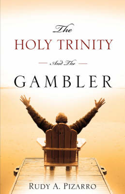 The Holy Trinity and the Gambler