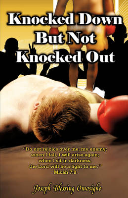 Knocked Down But Not Knocked Out