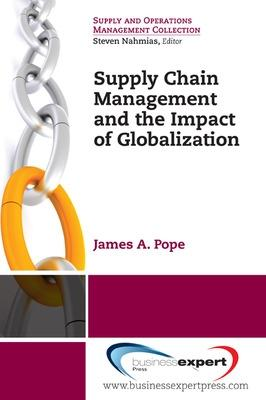 Supply Chain Management and the Impact of Globalization