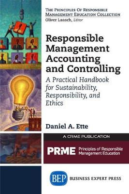 Responsible Management Accounting and Controlling: A Practical Handbook for Sustainability, Responsibility, and Ethics