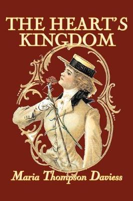 The Heart's Kingdom by Maria Thompson Daviess, Fiction, Classics, Literary