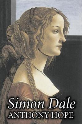Simon Dale by Anthony Hope, Fiction, Classics, Action & Adventure, Romance