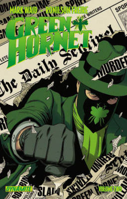 Mark Waid's The Green Hornet Volume 2