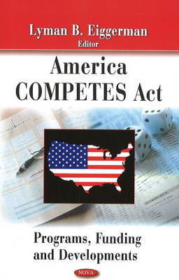 America Competes Act: Programs, Funding & Developments