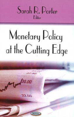 Monetary Policy at the Cutting Edge