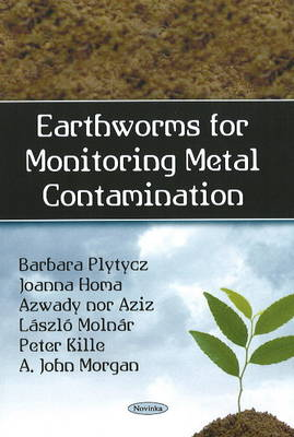 Earthworms for Monitoring Metal Contamination