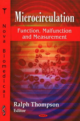 Microcirculation: Function, Malfunction and Measurement