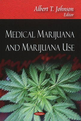 Medical Marijuana & Marijuana Use