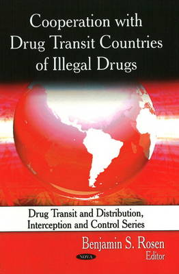 Cooperation with Drug Transit Countries of Illegal Drugs