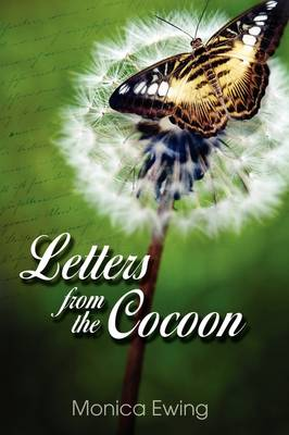 Letters from the Cocoon