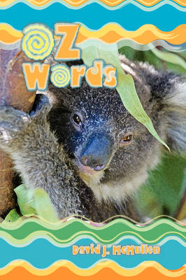 Oz Words: Poems, Odes & Other Works