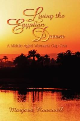 Living the Egyptian Dream, a Middle Aged Woman's Gap Year