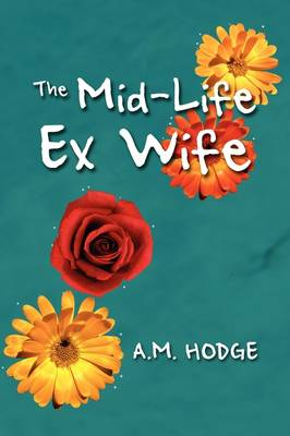 The Mid-Life Ex Wife