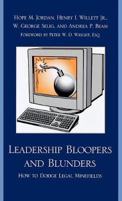Leadership Bloopers and Blunders: How to Dodge Legal Minefields
