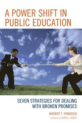 A Power Shift in Public Education: Seven Strategies for Dealing with Broken Promises