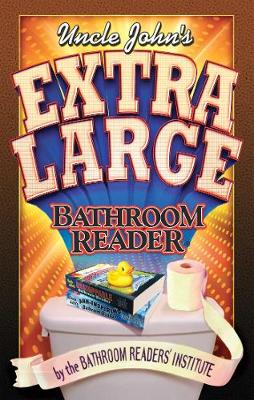 Uncle John's Extra Large Bathroom Reader
